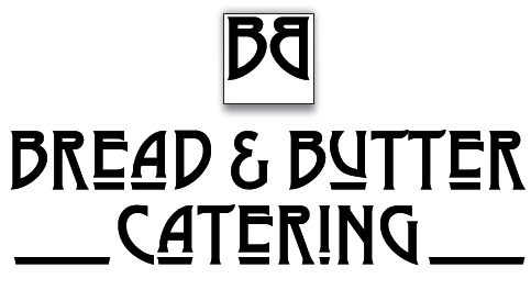 Bread and Butter Catering